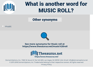 music roll, synonym music roll, another word for music roll, words like music roll, thesaurus music roll