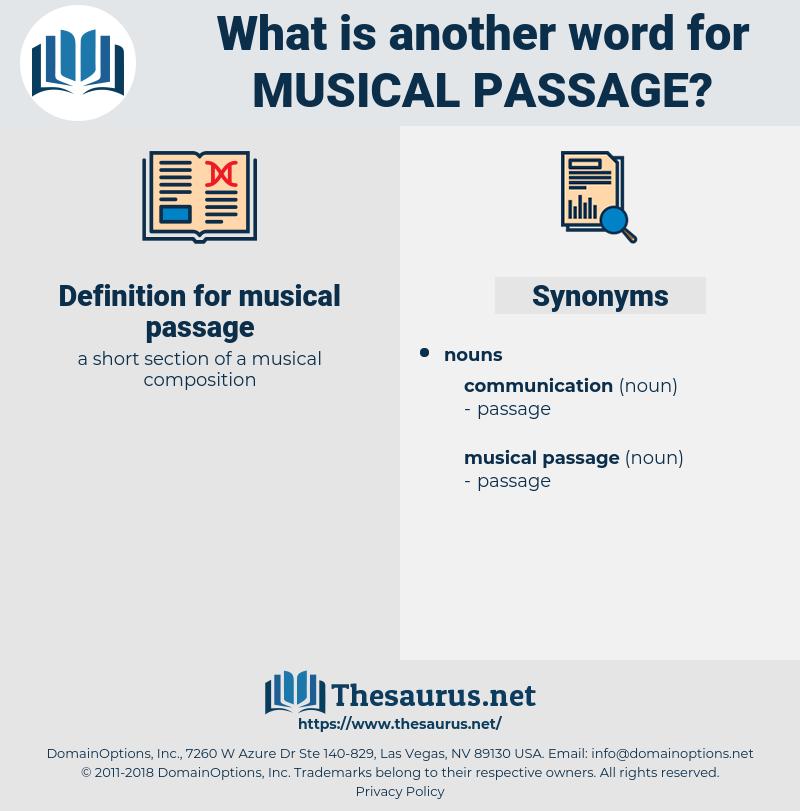 musical passage, synonym musical passage, another word for musical passage, words like musical passage, thesaurus musical passage