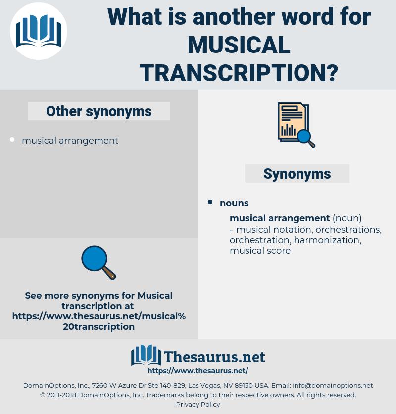 musical transcription, synonym musical transcription, another word for musical transcription, words like musical transcription, thesaurus musical transcription
