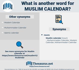 Muslim Calendar, synonym Muslim Calendar, another word for Muslim Calendar, words like Muslim Calendar, thesaurus Muslim Calendar