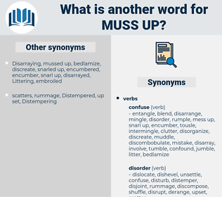 muss up, synonym muss up, another word for muss up, words like muss up, thesaurus muss up