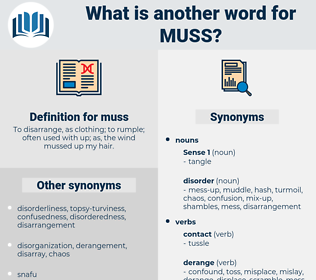 muss, synonym muss, another word for muss, words like muss, thesaurus muss