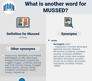 Mussed, synonym Mussed, another word for Mussed, words like Mussed, thesaurus Mussed