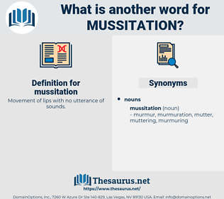 mussitation, synonym mussitation, another word for mussitation, words like mussitation, thesaurus mussitation