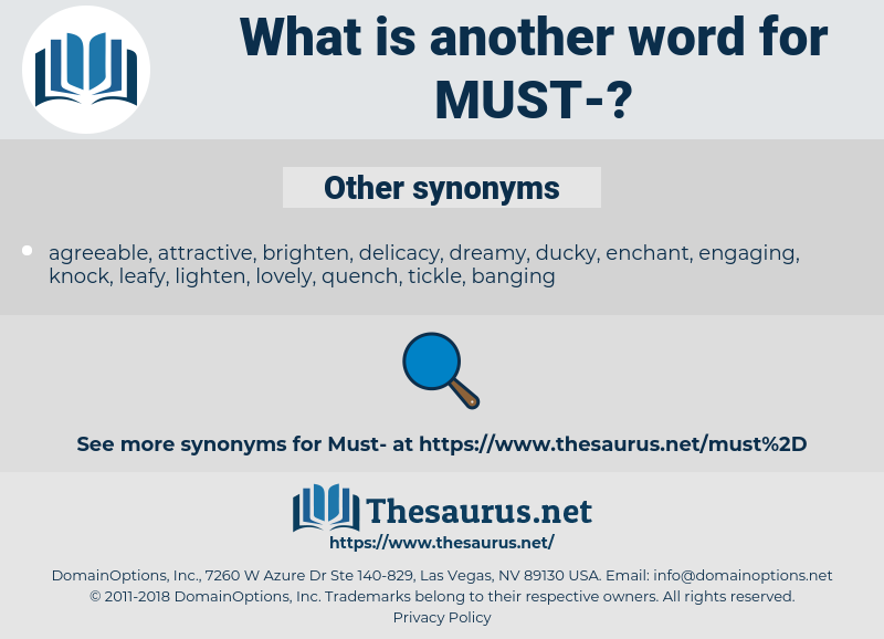 must, synonym must, another word for must, words like must, thesaurus must