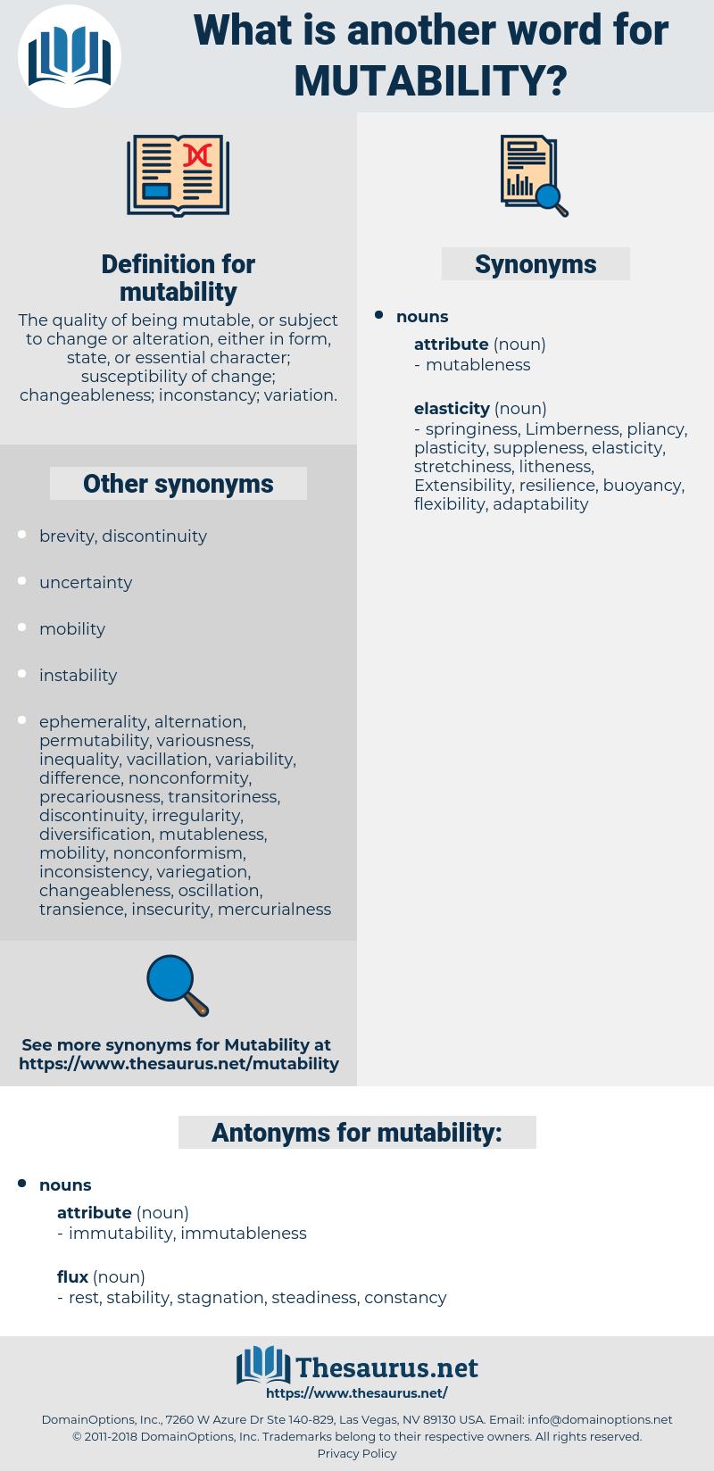 mutability, synonym mutability, another word for mutability, words like mutability, thesaurus mutability
