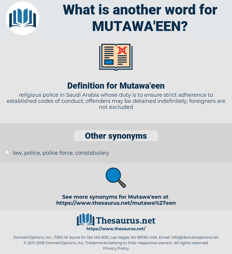 Mutawa'een, synonym Mutawa'een, another word for Mutawa'een, words like Mutawa'een, thesaurus Mutawa'een