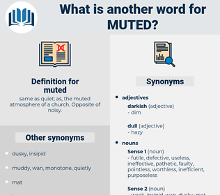 muted, synonym muted, another word for muted, words like muted, thesaurus muted