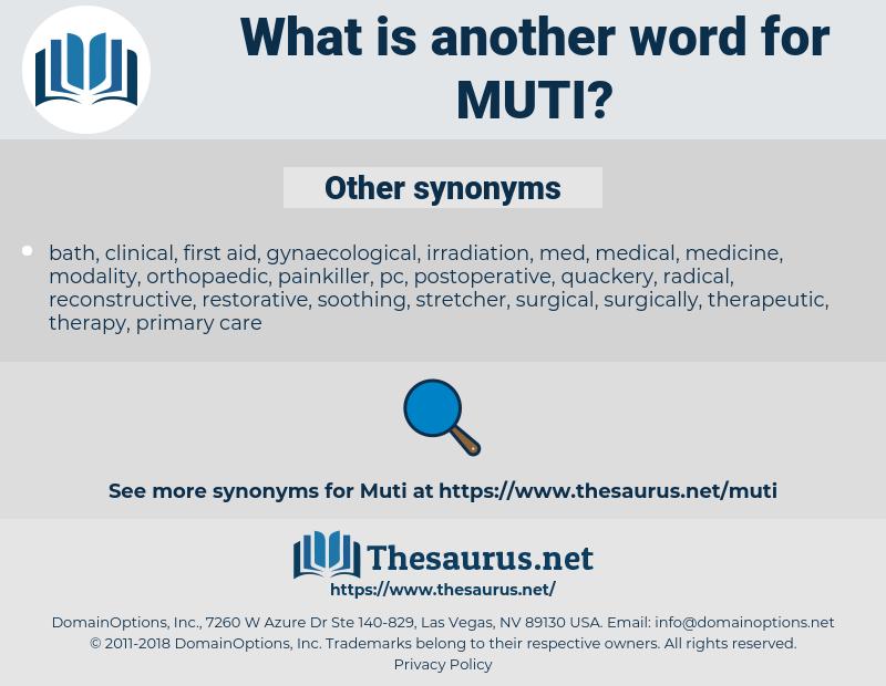 muti, synonym muti, another word for muti, words like muti, thesaurus muti