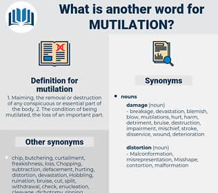 mutilation, synonym mutilation, another word for mutilation, words like mutilation, thesaurus mutilation