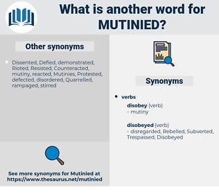Mutinied, synonym Mutinied, another word for Mutinied, words like Mutinied, thesaurus Mutinied