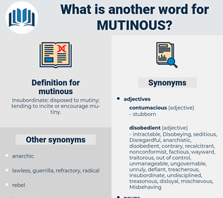 mutinous, synonym mutinous, another word for mutinous, words like mutinous, thesaurus mutinous