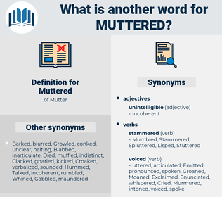 Muttered, synonym Muttered, another word for Muttered, words like Muttered, thesaurus Muttered