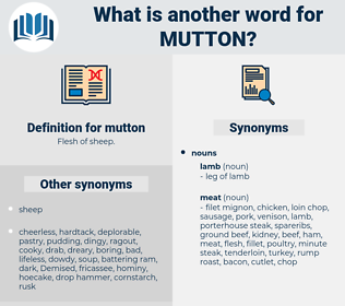 mutton, synonym mutton, another word for mutton, words like mutton, thesaurus mutton