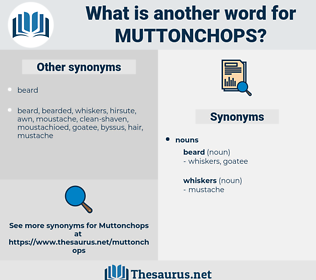 muttonchops, synonym muttonchops, another word for muttonchops, words like muttonchops, thesaurus muttonchops