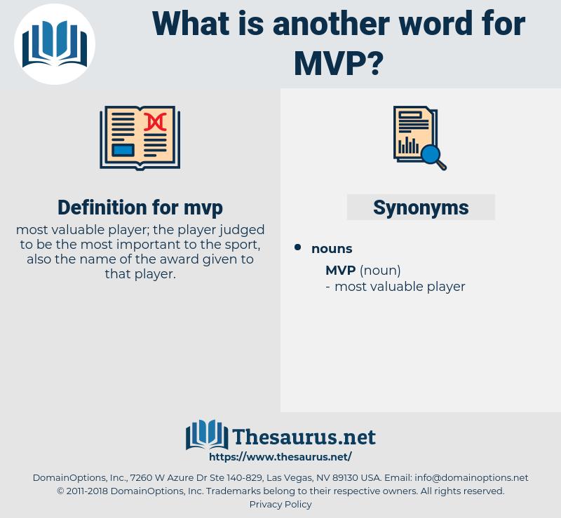 mvp, synonym mvp, another word for mvp, words like mvp, thesaurus mvp