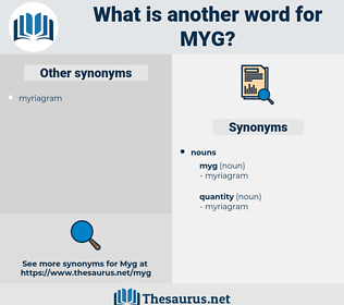 myg, synonym myg, another word for myg, words like myg, thesaurus myg