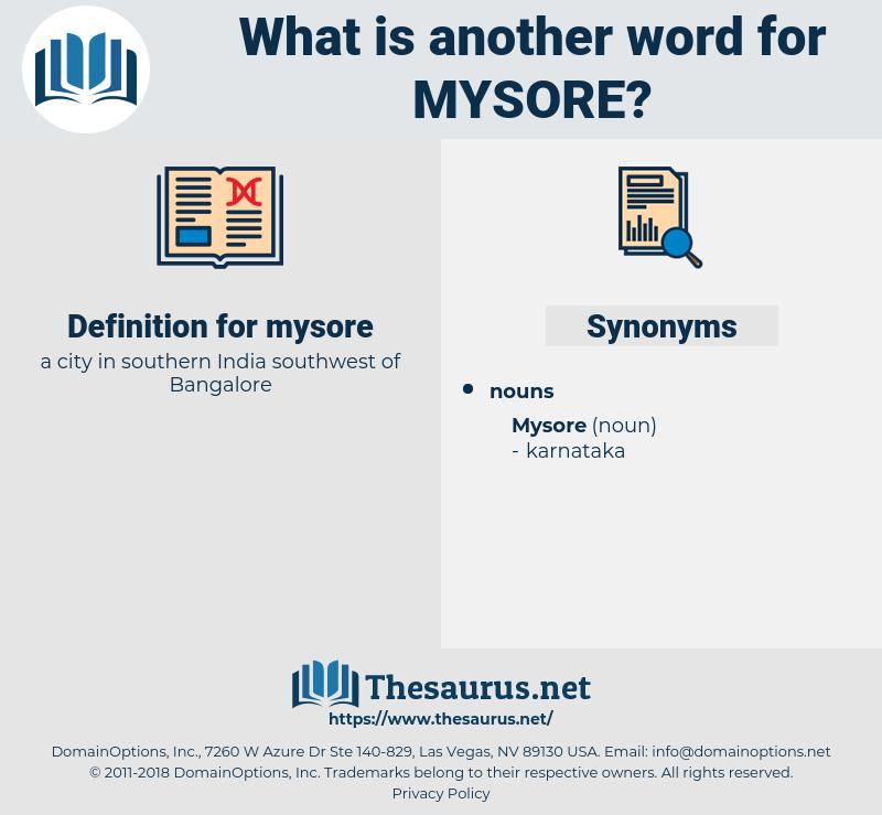 mysore, synonym mysore, another word for mysore, words like mysore, thesaurus mysore