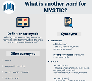 mystic, synonym mystic, another word for mystic, words like mystic, thesaurus mystic