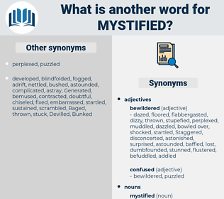 mystified, synonym mystified, another word for mystified, words like mystified, thesaurus mystified