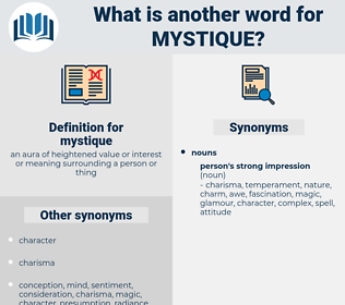 mystique, synonym mystique, another word for mystique, words like mystique, thesaurus mystique