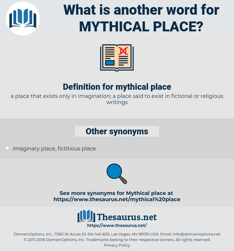 mythical place, synonym mythical place, another word for mythical place, words like mythical place, thesaurus mythical place