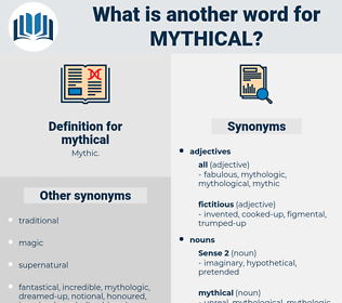 mythical, synonym mythical, another word for mythical, words like mythical, thesaurus mythical