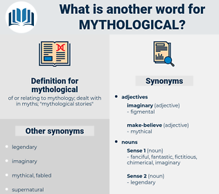 mythological, synonym mythological, another word for mythological, words like mythological, thesaurus mythological