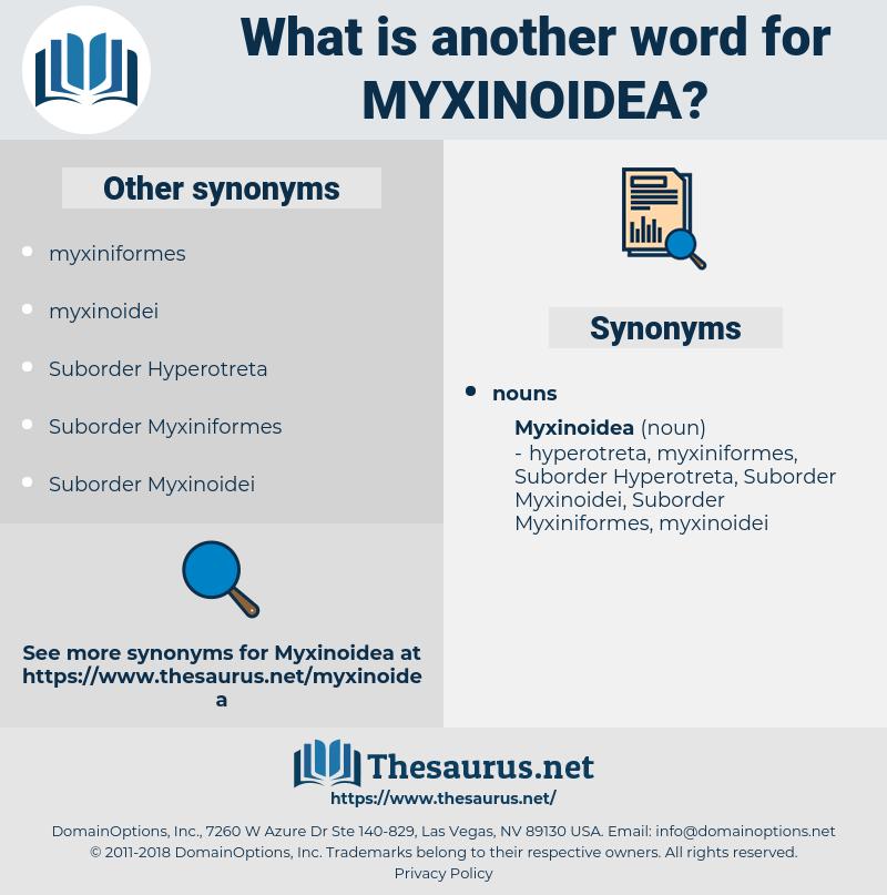 myxinoidea, synonym myxinoidea, another word for myxinoidea, words like myxinoidea, thesaurus myxinoidea