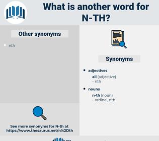 n-th, synonym n-th, another word for n-th, words like n-th, thesaurus n-th