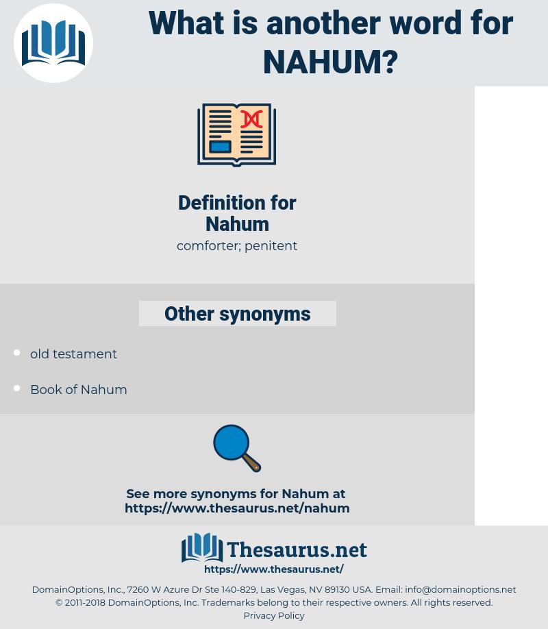 Nahum, synonym Nahum, another word for Nahum, words like Nahum, thesaurus Nahum