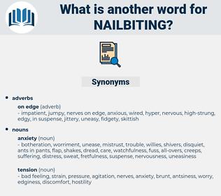 nailbiting, synonym nailbiting, another word for nailbiting, words like nailbiting, thesaurus nailbiting