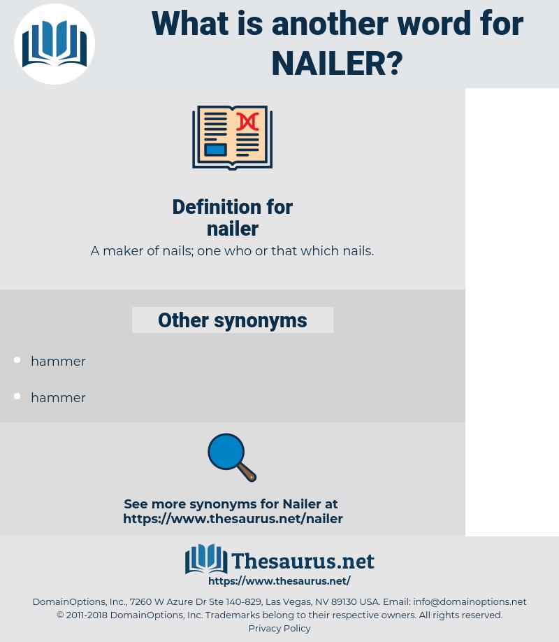 nailer, synonym nailer, another word for nailer, words like nailer, thesaurus nailer
