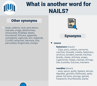 nails, synonym nails, another word for nails, words like nails, thesaurus nails