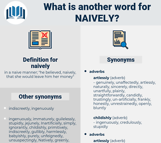 naively, synonym naively, another word for naively, words like naively, thesaurus naively