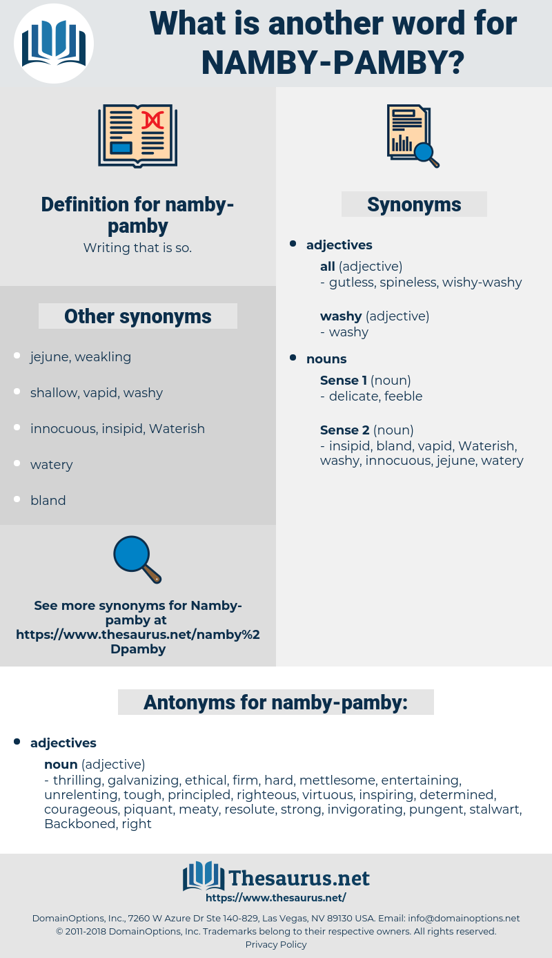 namby-pamby, synonym namby-pamby, another word for namby-pamby, words like namby-pamby, thesaurus namby-pamby