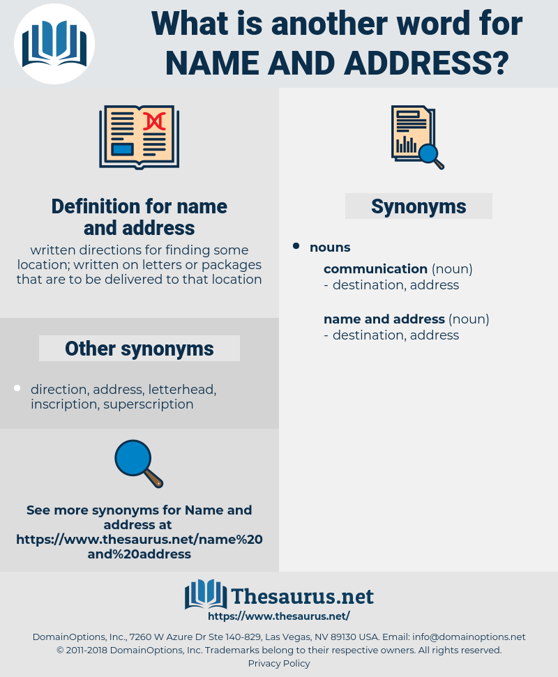 name and address, synonym name and address, another word for name and address, words like name and address, thesaurus name and address