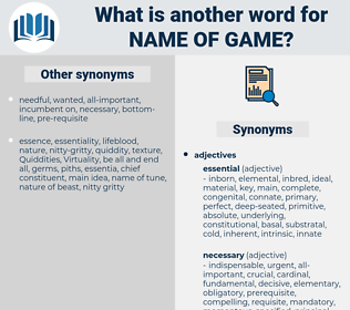 name of game, synonym name of game, another word for name of game, words like name of game, thesaurus name of game