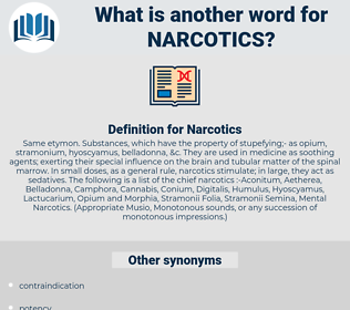 Narcotics, synonym Narcotics, another word for Narcotics, words like Narcotics, thesaurus Narcotics