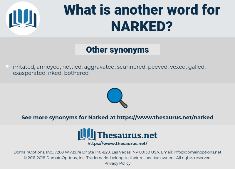 narked, synonym narked, another word for narked, words like narked, thesaurus narked