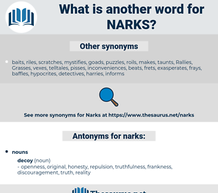 narks, synonym narks, another word for narks, words like narks, thesaurus narks