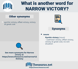 narrow victory, synonym narrow victory, another word for narrow victory, words like narrow victory, thesaurus narrow victory