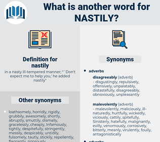 nastily, synonym nastily, another word for nastily, words like nastily, thesaurus nastily