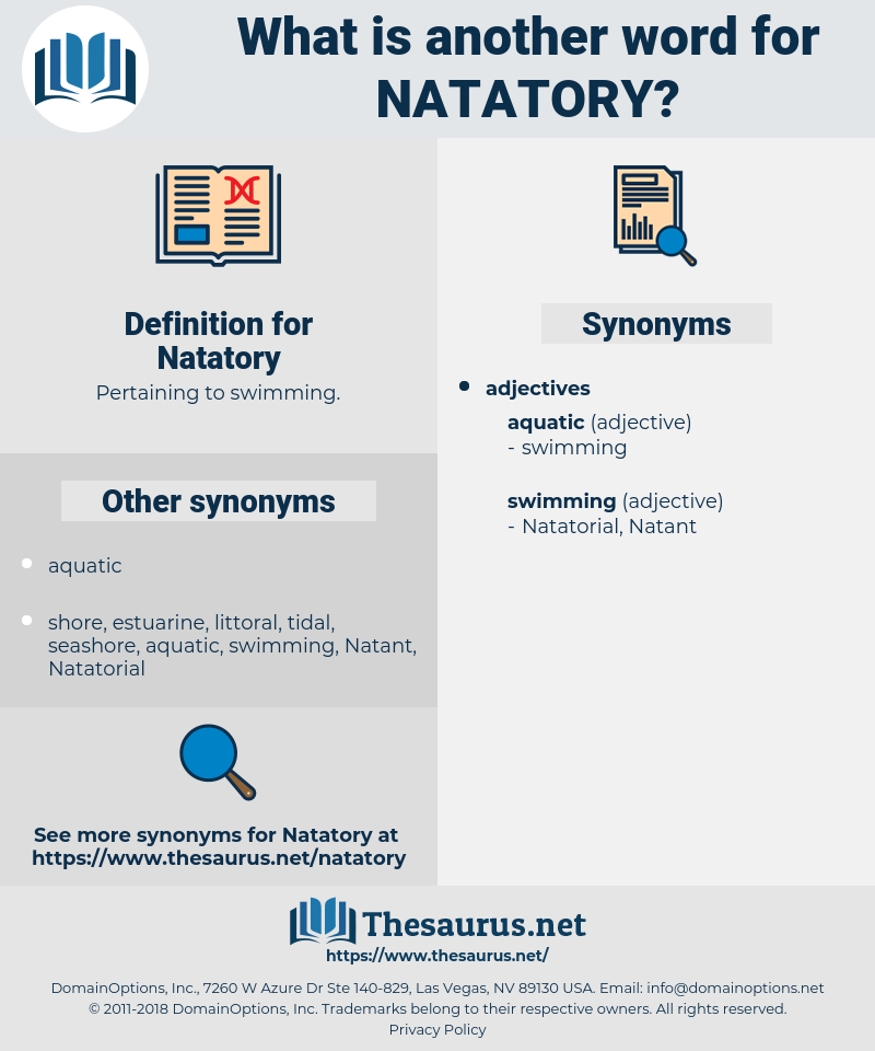Natatory, synonym Natatory, another word for Natatory, words like Natatory, thesaurus Natatory