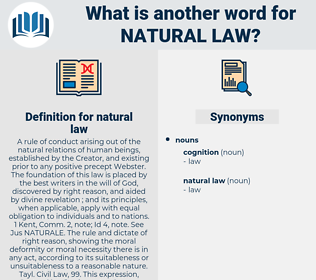 natural law, synonym natural law, another word for natural law, words like natural law, thesaurus natural law