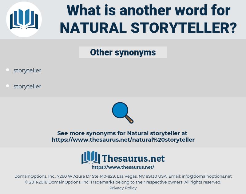 natural storyteller, synonym natural storyteller, another word for natural storyteller, words like natural storyteller, thesaurus natural storyteller