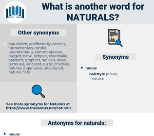 naturals, synonym naturals, another word for naturals, words like naturals, thesaurus naturals
