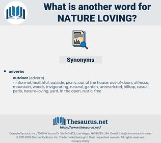 nature-loving, synonym nature-loving, another word for nature-loving, words like nature-loving, thesaurus nature-loving
