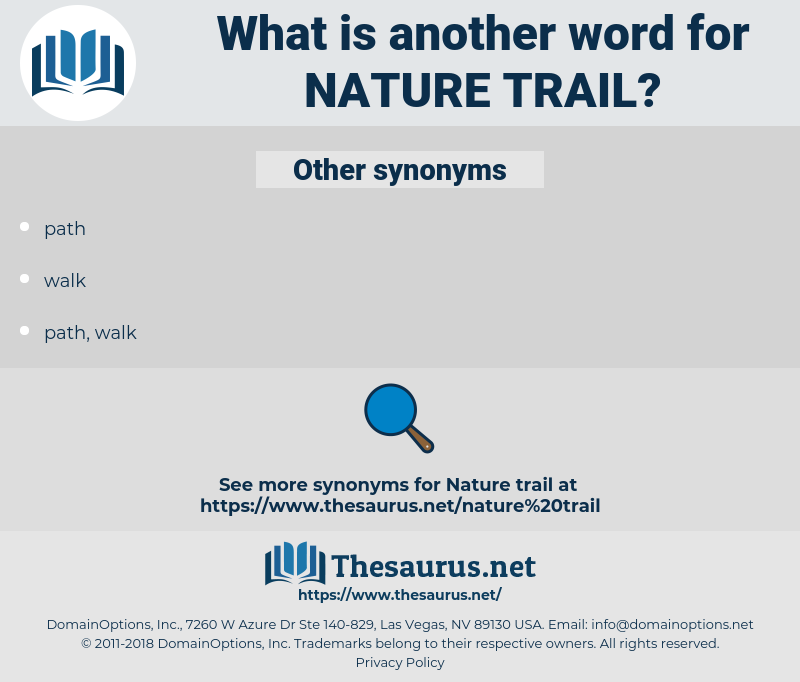 nature trail, synonym nature trail, another word for nature trail, words like nature trail, thesaurus nature trail
