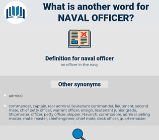 naval officer, synonym naval officer, another word for naval officer, words like naval officer, thesaurus naval officer